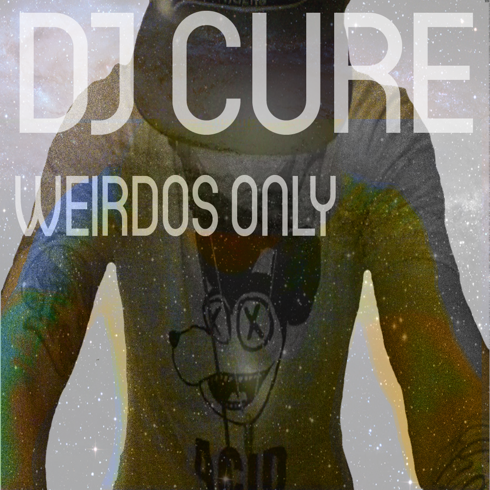 CURE WEIRDOS ONLY